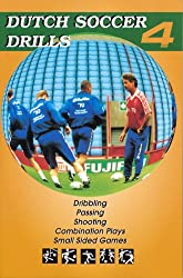 Dutch Soccer Drills Volume 4 (English Edition)