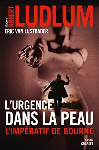 La Mémoire dans la peau (4) : L'urgence dans la peau : l'impératif de Bourne