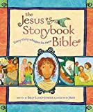 The Jesus Storybook Bible: Every Story Whispers His NameTHE JESUS STORYBOOK BIBLE: EVERY STORY WHISPERS HIS NAME by Lloyd-Jones, Sally (Author) on Feb-22-2007 Hardcover