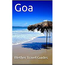 Goa: 50 Tips for Tourists & Backpackers (India Travel Guide Book 1) (English Edition)