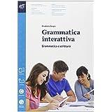 Grammatica interattiva. Grammatica-Lessico. Con prova INVALSI. Con e-book. Con espansione online. Per le Scuole superiori
