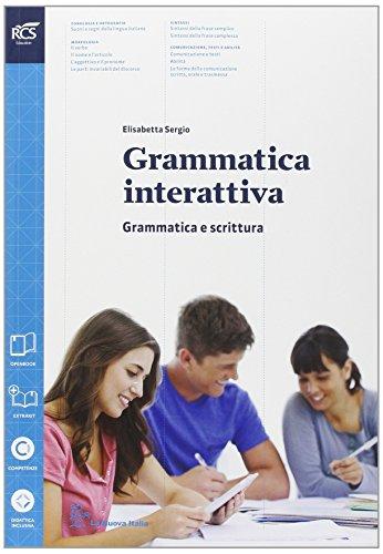 Grammatica interattiva. Grammatica-Lessico. Con prova INVALSI. Per le Scuole superiori. Con e-book. Con espansione online