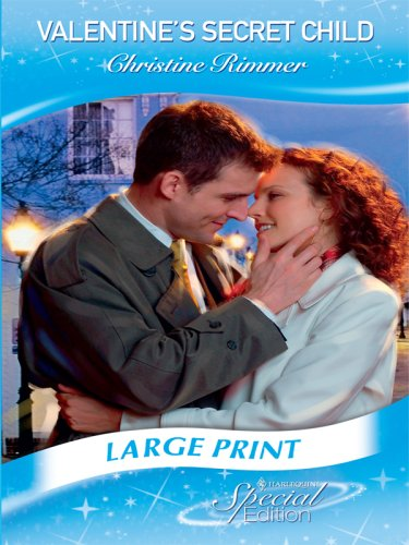 Valentine's Secret Child (Mills & Boon Largeprint Special Edition)