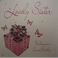 WHITE COTTON CARDS Lovely Sister Wishing You A Special Handmade Birthday Card (Pink Present)