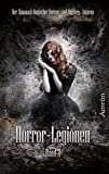 Horror-Legionen 2: Anthologie (German Edition)