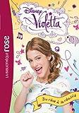 Violetta 04 - Du rêve à la réalité