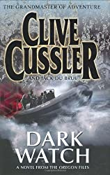 Dark Watch: A Novel from the Oregon Files by Clive Cussler (2007-03-01)