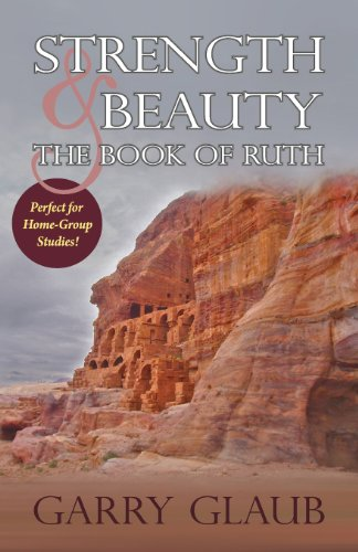 Strength & Beauty: The Book of Ruth