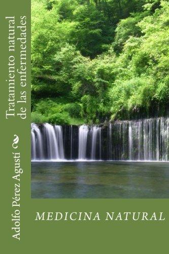 Portada del libro Medicina natural: Tratamiento natural de las enfermedades: Volume 51