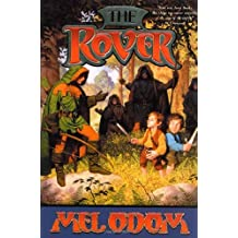 The Rover by Mel Odom (2001-08-18)