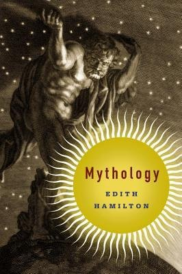 By Edith Hamilton ( Author ) [ Mythology By Apr-2013 Paperback