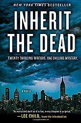 Inherit the Dead: A Novel by Child, Lee, Box, C. J., Harris, Charlaine, Connolly, John, C (2014) Paperback