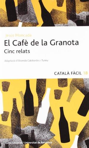 El Cafè de la Granota. Cinc relats por Elisenda Galobardés Toneu Jesús Moncada Estruga