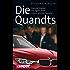 Die Quandts: Deutschlands erfolgreichste Unternehmerfamilie