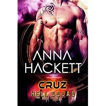 Cruz: Scifi Alien Invasion Romance (Hell Squad Book 2)