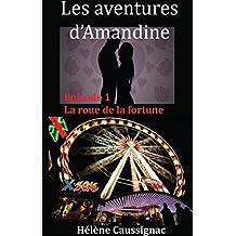 La roue de la fortune (Les aventures d'Amandine t. 1)