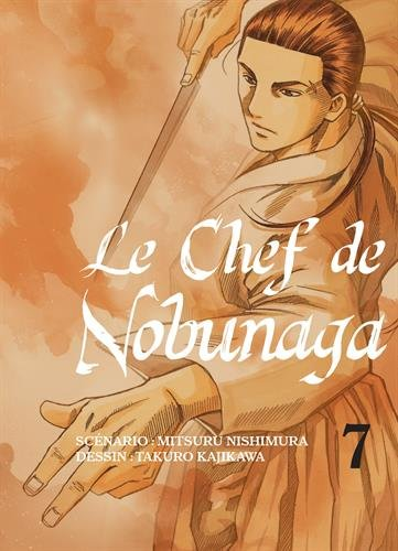 Le Chef de Nobunaga Edition simple Tome 7