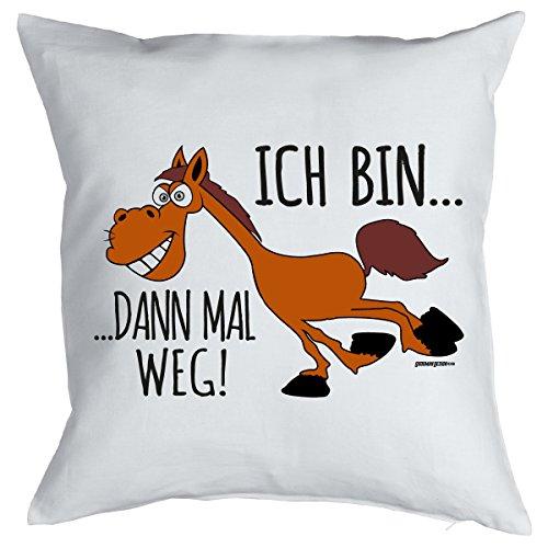 Spaß/Fun-Kissen mit Füllung Pferde-Motiv: Ich bin...dann mal weg!