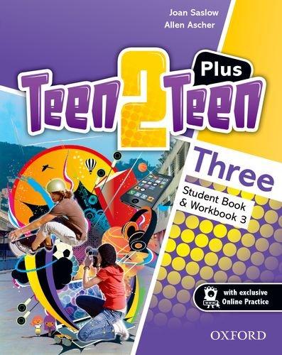 Teen2Teen: Three: Plus Student Pack por Joan Saslow