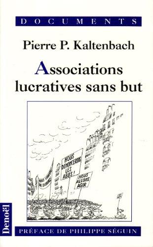 Association lucratives sans but par Pierre-P. Kaltenbach