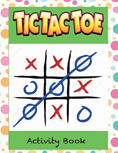 Tic Tac Toe Activity Book: for kid Summer Vacations Traveling Camping Road-trip Family