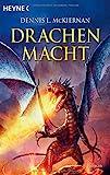 Drachenmacht: Roman - Dennis L. McKiernan
