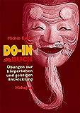 DO-IN-Buch: Übungen zur körperlichen und geistigen Entwicklung