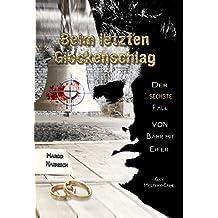 Beim letzten Glockenschlag: Der sechste Fall von Kommissar Bahr mit Eifer