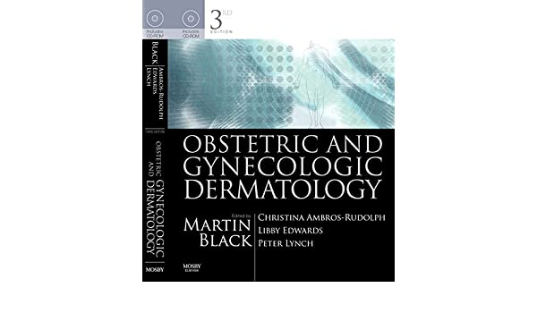Obstetric and Gynecologic Dermatology, Third Edition