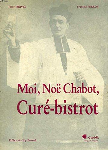 Moi, No Chabot, cur-bistrot (Visages du Prigord)