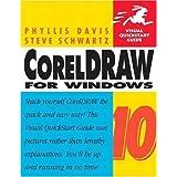 CorelDraw 10 for Windows by Davis, Phyllis, Schwartz, Steve (2001) Paperback