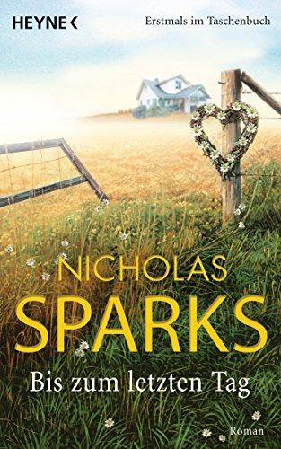Buchseite und Rezensionen zu 'Bis zum letzten Tag: Roman' von Nicholas Sparks