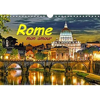 Rome mon amour 2020: Rome la ville eternelle. 13 photos fantastiques sur un calendrier de haute qualite