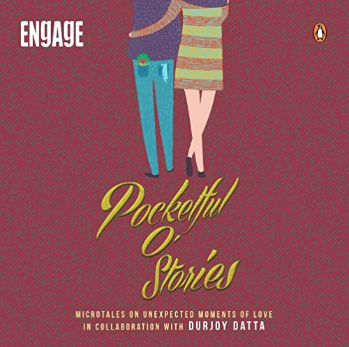 Pocketful O' Stories: Micro-tales on Unexpected Moments of Love