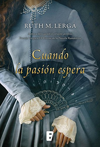 Cuando la pasión espera por Ruth M. Lerga