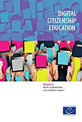 Digital citizenship education: Volume 2: Multi-stakeholder consultation report