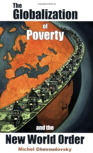 The Globalization of Poverty and the New World Order by Michel Chossudovsky (2003-09-10)