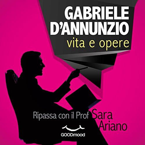 Gabriele d'Annunzio | Sara Ariano