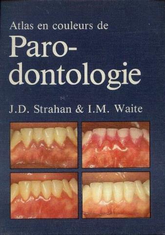 Atlas en couleurs de parodontologie