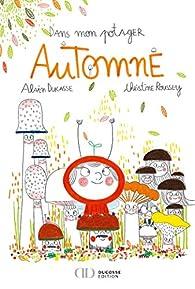 Dans mon potager Automne par Christine Roussey