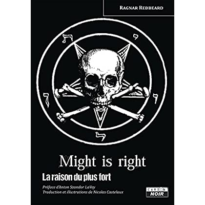 Might is right La raison du plus fort (Camion Noir)