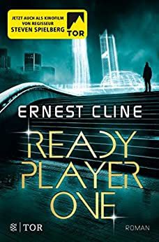 Ready Player One: Roman von [Cline, Ernest]