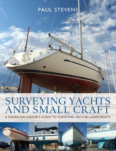 Surveying Yachts and Small Craft (English Edition)