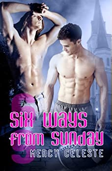 Six Ways from Sunday (Southern Scrimmage Book 1) (English Edition) par [Celeste, Mercy]
