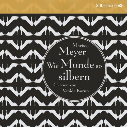 Buchseite und Rezensionen zu 'Wie Monde so silbern (Die Luna-Chroniken 1)' von Marissa Meyer