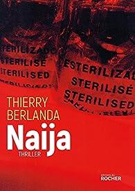 Naija par Thierry Berlanda