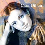 Songtexte von Cara Dillon - Cara Dillon