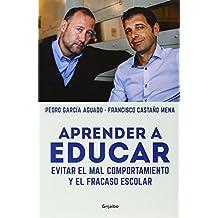 Aprender A Educar / Learning To Teach (Spanish Edition) by Pedro Garcia Aguado (2014-09-25)