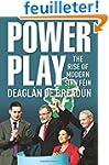 Power Play: The Rise of Modern Sinn Fein