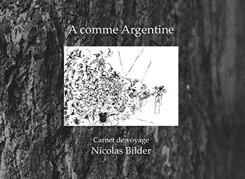 A comme Argentine: carnet de voyage (French Edition) eBook ...
